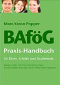 BAföG Praxis-Handbuch für Eltern, Schüler und Studierende