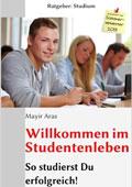 Ratgeber Studium: Willkommen im Studentenleben